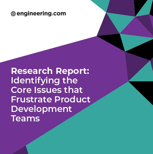 Engineering COM Research Report: Identifying the Core Issues that Frustrate Product Development Teams